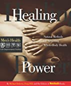 Healing power : natural methods for…