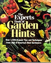 The Experts Book of Garden Hints: Over 1,500…
