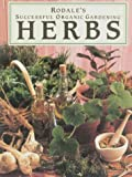 Michalak, Patricia S.: Rodale's Successful Organic Gardening: Herbs