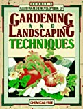 Ellis, Barbara W.: Rodale&#39;s Illustrated Encyclopedia of Gardening and Landscaping Techniques