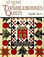 At Home with Thimbleberries Quilts: A…