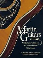 Martin guitars : an illustrated celebration…