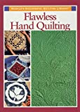 Schneider, Sally: Flawless Hand Quilting