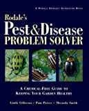 Gilkeson, Linda: Rodale&#39;s Pest and Disease Problem Solver: A Chemical-Free Guide to Keeping Your Garden Healthy
