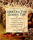 Yepsen, Roger: 1001 Old-Time Garden Tips: Timeless Bits of Wisdom on How to Grow Everything Organically, from the Good Old Days When Everyone Did