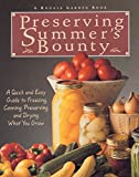 McClure, Susan: Preserving Summer's Bounty: A Quick and Easy Guide to Freezing, Canning, and Preserving and Drying What You Grow
