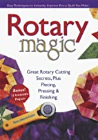 Rotary Magic: Easy Techniques to Instantly…