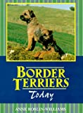 Reslin-Williams, Anne: The Border Terrier Today