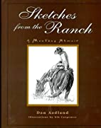 Sketches from the Ranch: A Montana Memoir by…