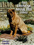 The Chinese Shar Pei Today by Juliette…