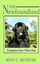 The Newfoundland: Companion Dog-Water Dog…