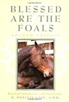 Blessed Are the Foals by M. Phyllis Lose