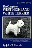 Marvin, John T.: The Complete West Highland White Terrier,
