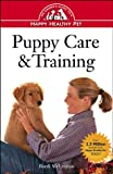 McLennan, Bardi: Puppy Care and Training : An Owner&#39;s Guide to a Happy Healthy Pet