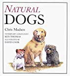 Natural Dogs by Chris Madsen