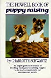 Schwartz, Charlotte: The Howell Book of Puppy Raising
