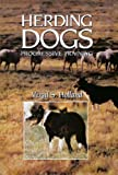 Holland, Vergil S.: Herding Dogs: Progressive Training