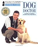Evans, Mark: Dog Doctor