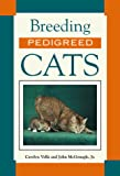 McGonagle, John J.: Breeding Pedigreed Cats