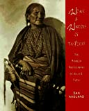 Aadland, Dan: Women and Warriors of the Plains: The Pioneer Photography of Julia E. Tuell