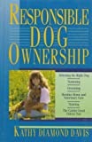 Davis, Kathy D.: Responsible Dog Ownership