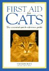 Hawcroft, Tim: First Aid for Cats: The Essential Quick-Reference Guide