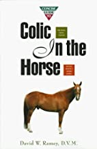 Concise Guide to Colic In the Horse (Concise…
