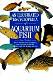Sandford, Gina: An Illustrated Encyclopedia of Aquarium Fish