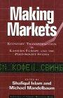 Making Markets: Economic Transformation in…
