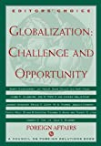 Hoge, J.F.: Globalization : Challenge and Opportunity