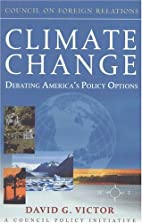 Climate Change: Debating America's Policy…