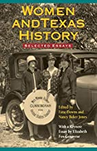 Women and Texas History: Selected Essays by…