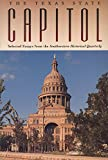 [???]: The Texas State Capitol: Selected Essays from the Southwestern Historical Quarterly
