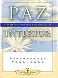 Paramahansa Yogananda: Inner Peace - PORTUGUESE VERSION