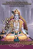 Paramahansa Yogananda: Der Yoga der Bhagavad Gita (The Yoga of the Bhagavad Gita) (German Version) (German Edition)