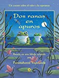 Paramahansa Yogananda: Dos ranas en apuros (Two Frogs in Trouble) (Spanish Edition)