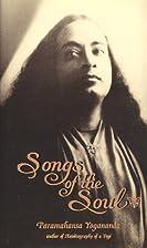 Songs of the Soul by Paramahansa Yogananda