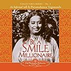 Be a Smile Millionaire (1) by Paramahansa…