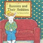 Bunnies and Their Hobbies (Nancy…