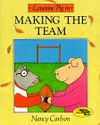 Louanne Pig in Making the Team by Nancy L.…