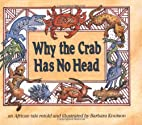 Why the Crab Has No Head: An African…