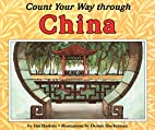 Count Your Way Through China by James…
