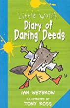 Little Wolf's Diary of Daring Deeds by…