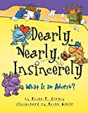 Cleary, Brian P.: Dearly, Nearly, Insincerely: What Is an Adverb?