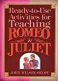 Swope, John Wilson: Ready-To-Use Activities for Teaching Romeo & Juliet