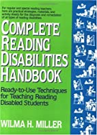 Complete Reading Disabilities Handbook:…
