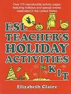 ESL Teacher's Holiday Activities Kit by…