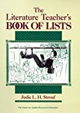 Strouf, Judie L. H.: The Literature Teacher's Book of Lists