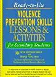 Huml, Frank J.: Ready-To-Use Violence Prevention Skills Lessons & Activities for Secondary Students