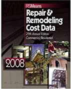 Repair & Remodeling Cost Data 2008 (Means…